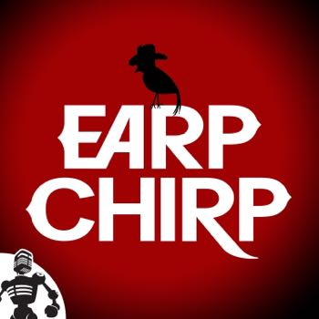 Earp Chirp Live! at Edmonton Expo 2019