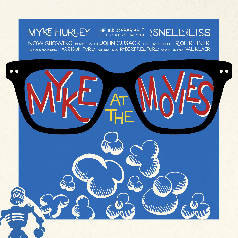 Myke at the Movies