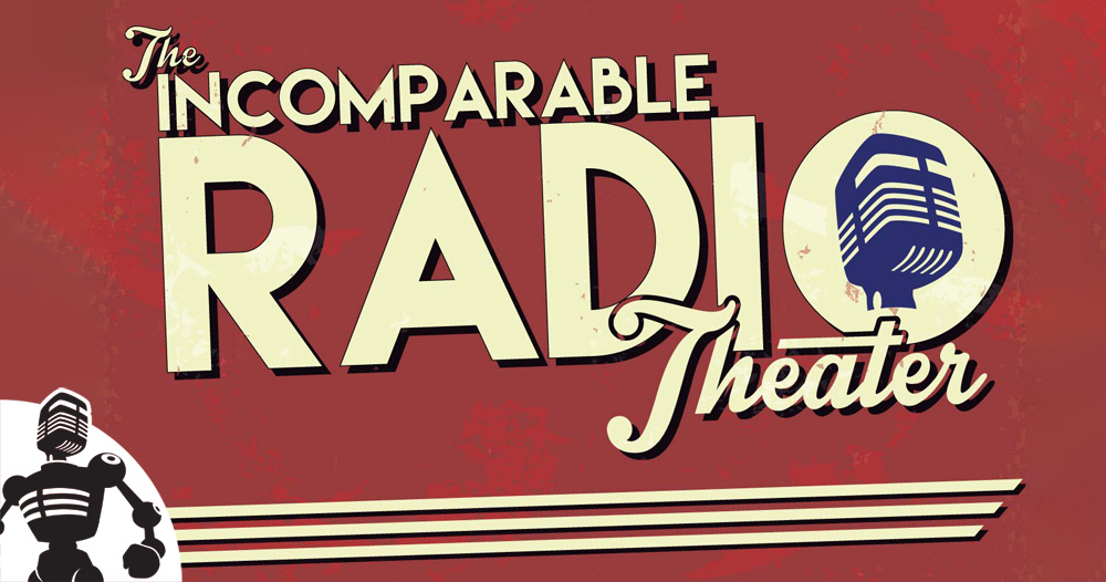 Incomparable Radio Theater