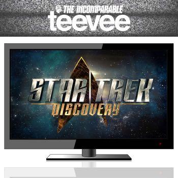 TeeVee: Star Trek: Discovery