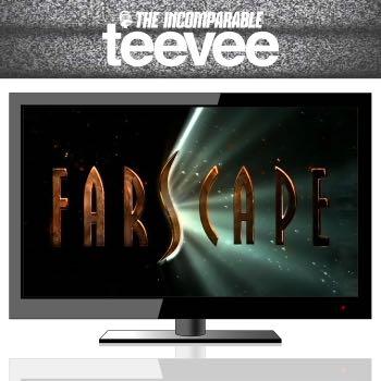 TeeVee: Farscape