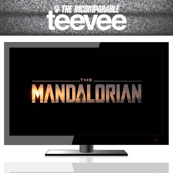 TeeVee: The Mandalorian