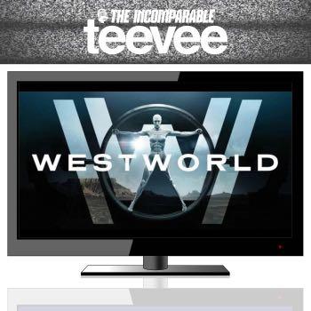 TeeVee: Westworld